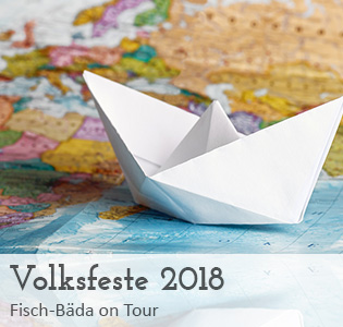 Volksfeste 2018 - Fisch-Bäda on Tour